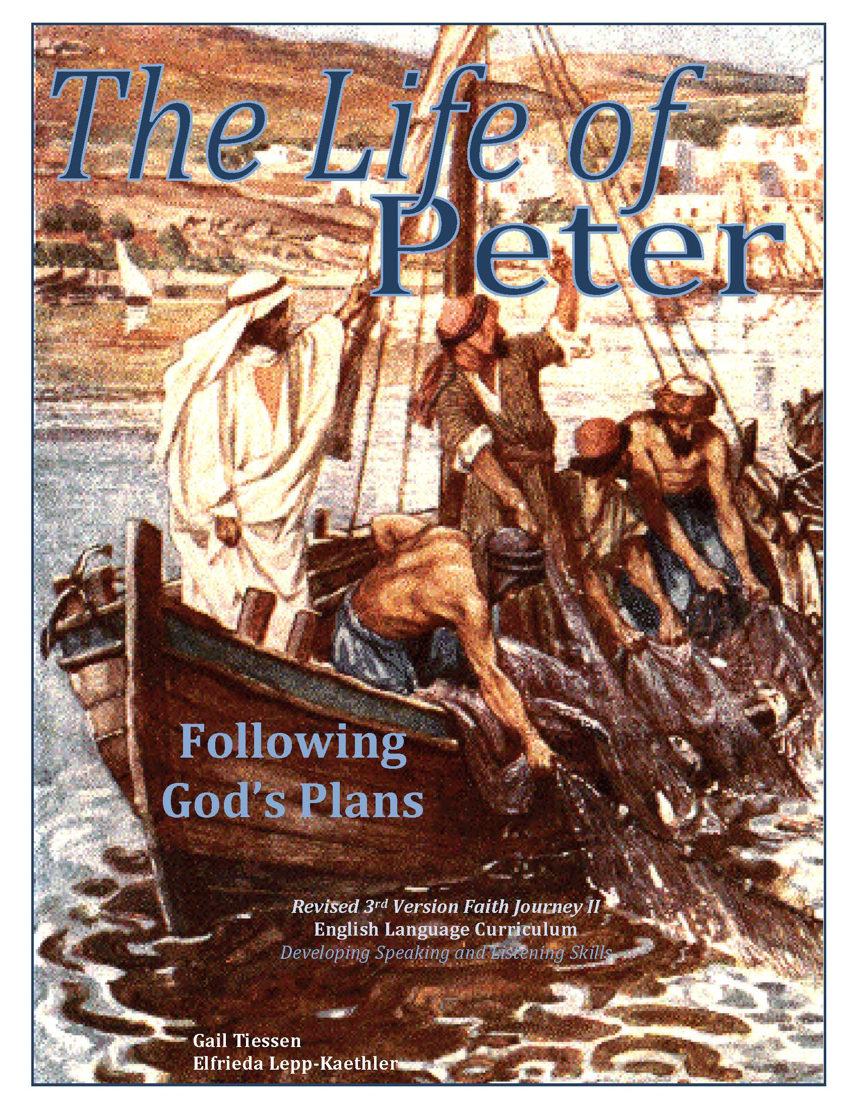Faith Journey II: The Life of Peter