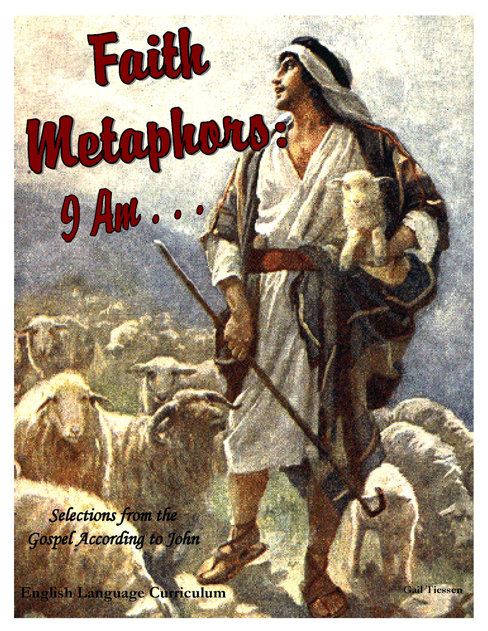 Faith Metaphors: I Am...