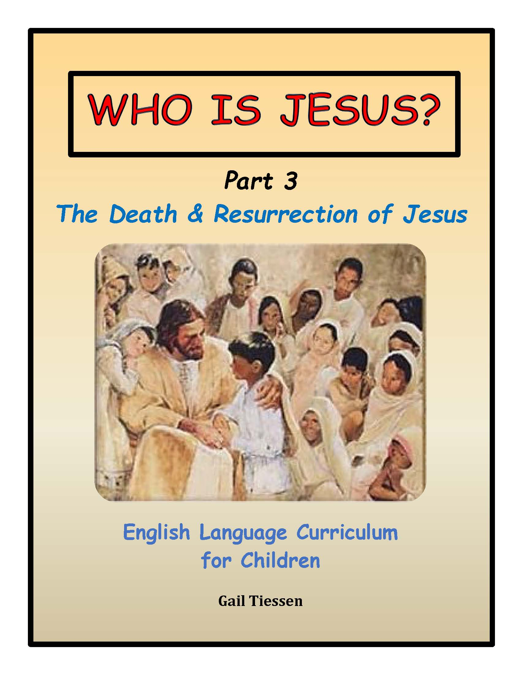 Who Is Jesus Part 3