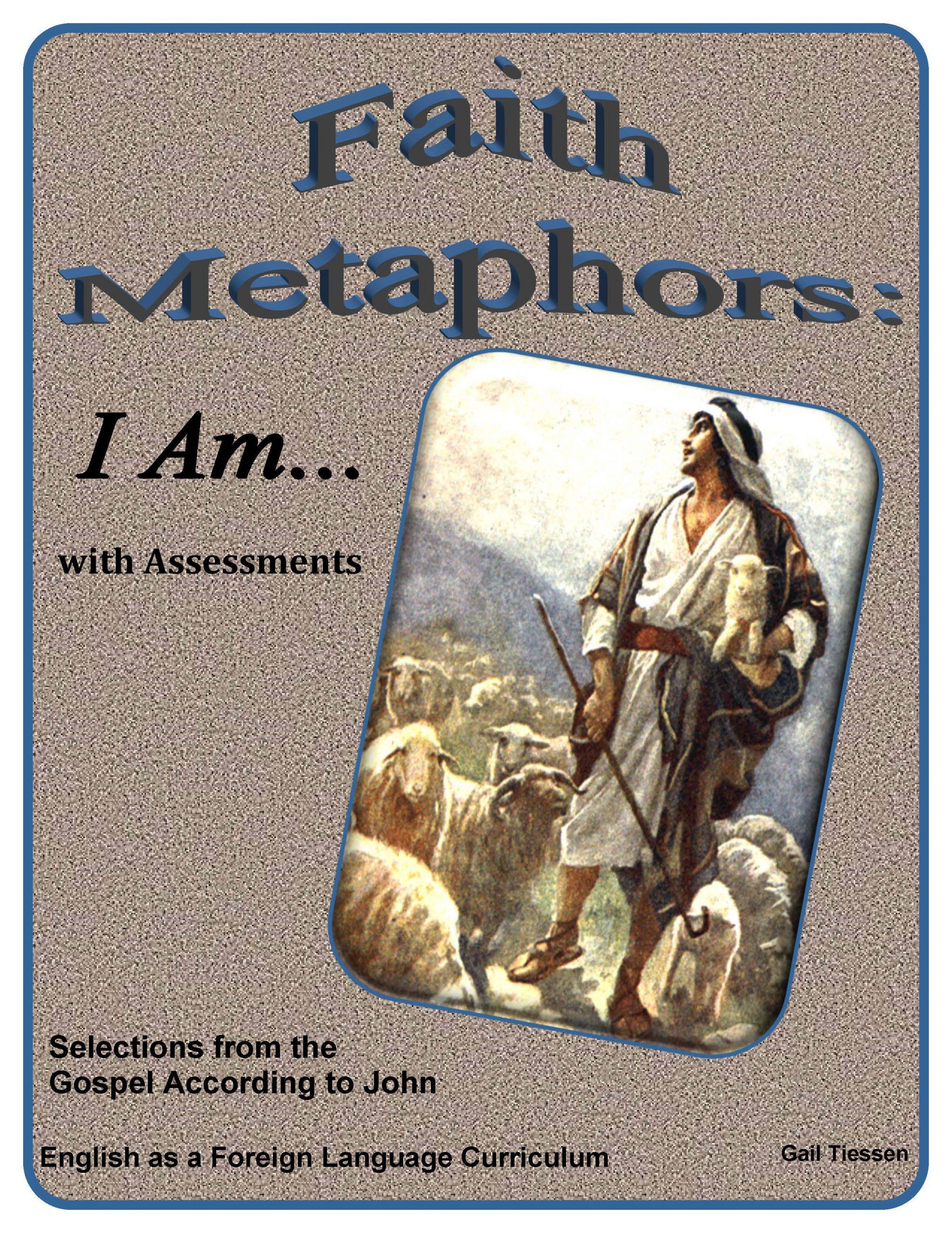 Faith Metaphors: I Am...