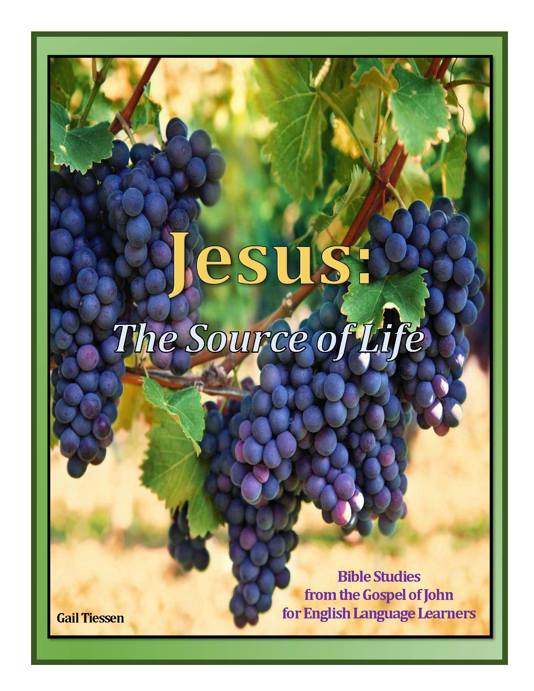 Jesus: Source of Life